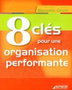 8 clés pour une organisation performante