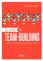 La bible du team-building